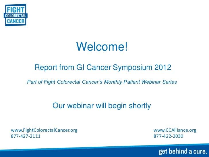 Gi Cancer Symposium 2012 Report Presentation