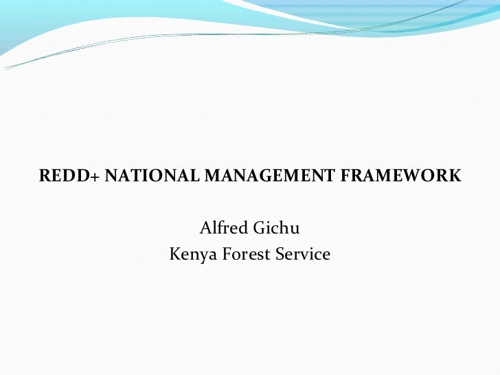 Gichu, a. no date. redd management arrangements. kenya forest service