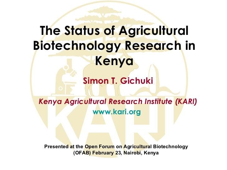 Gichuki biotech status ofab 23 february 2012