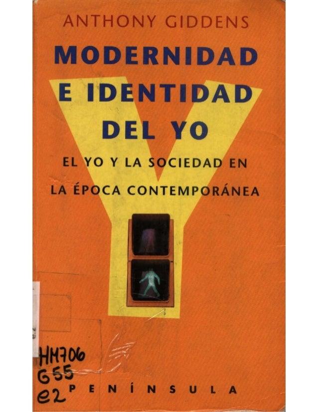 Giddens   modernidad e identidad del yo   el yo y la sociedad en la epoca contemporanea