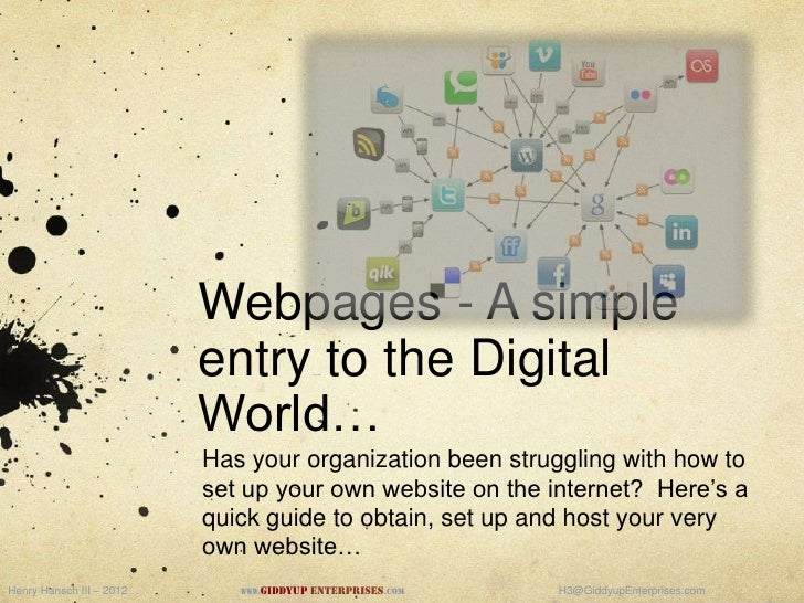 Webpages - A simple                          entry to the Digital                          World…                         ...