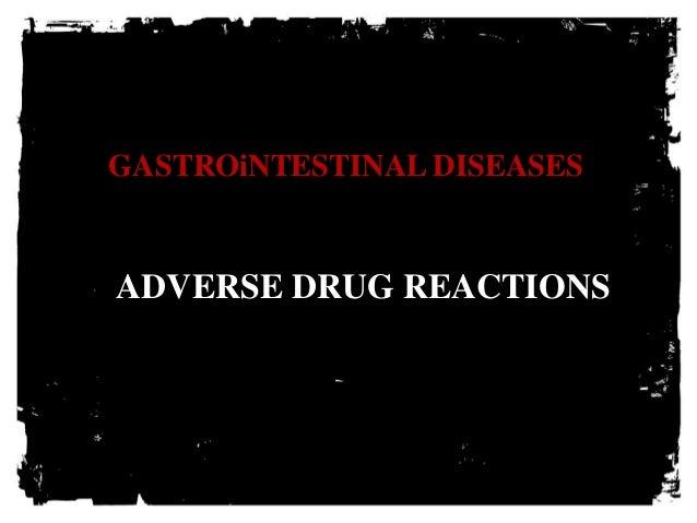 GASTROiNTESTINAL DISEASES ADVERSE DRUG REACTIONS