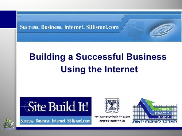Building a Successful Business  Using the Internet
