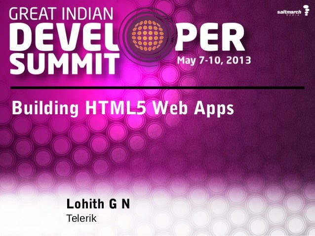 Building HTML5 Web AppsLohith G NTelerik
