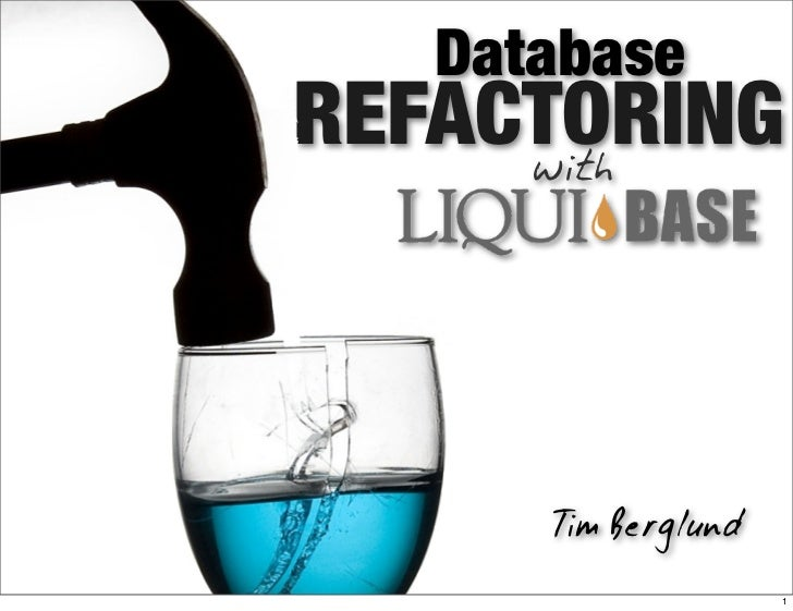 DatabaseREFACTORING     with      Tim Berglund                     1
