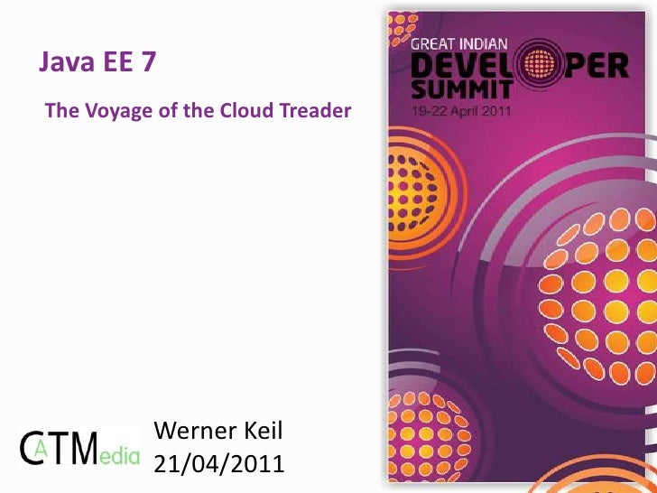 Java EE 7: The Voyage of the Cloud Treader