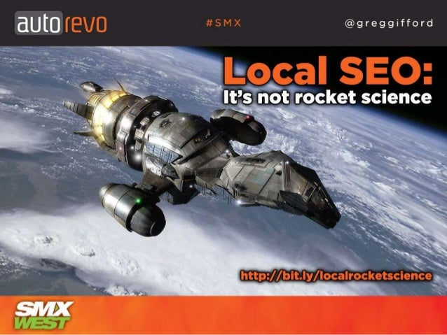 Local SEO - It's Not Rocket Science