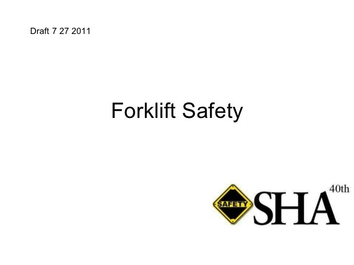 Forklift Safety Draft 7 27 2011