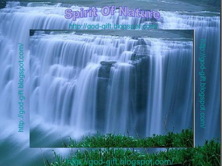 http://god-gift.blogspot.com/   Spirit Of Nature http://god-gift.blogspot.com/   http://god-gift.blogspot.com/   http://go...