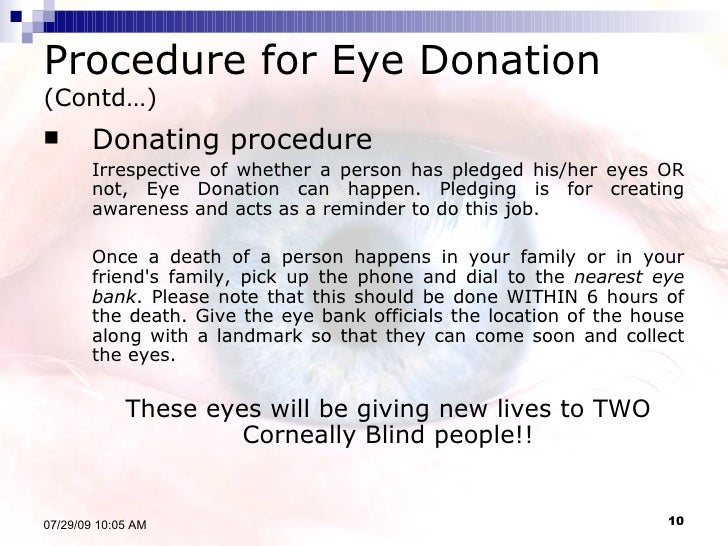 essay on eye donation wikipedia Eye donation can be done only with the written consent of the next of kin in the presence of two witnesses after eye donation the donor's family.