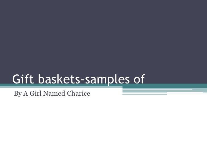 Gift Basket Presentation