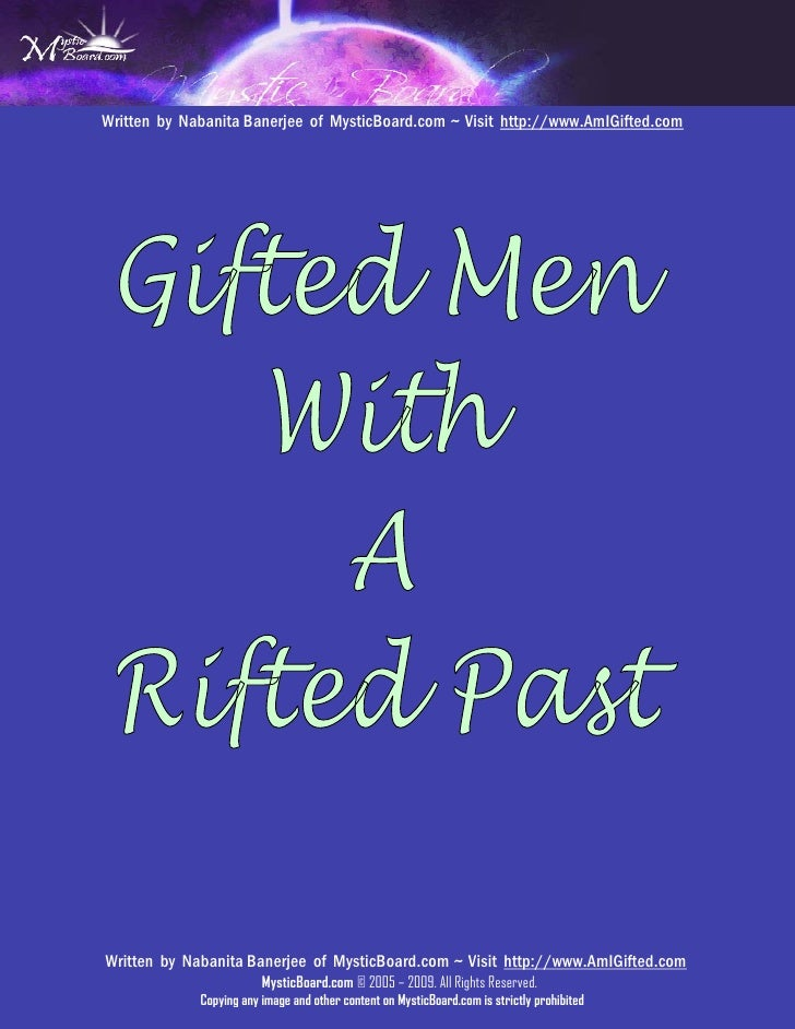 Gifted Men With A Rifted Past