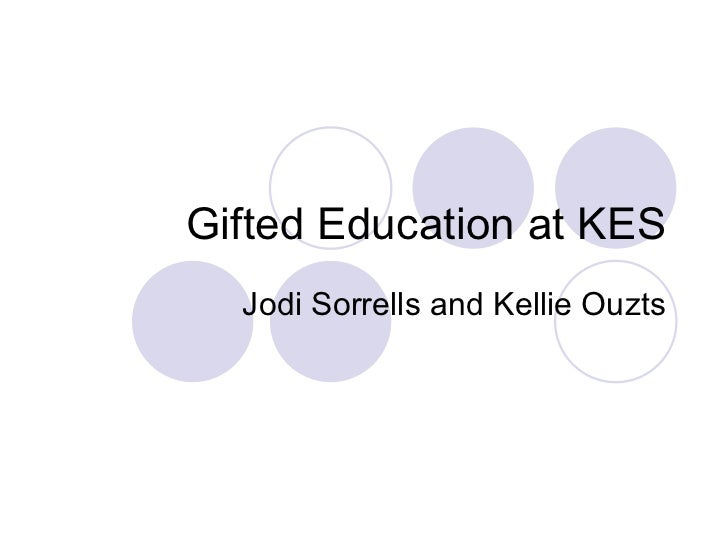 Gifted Education at KES Jodi Sorrells and Kellie Ouzts