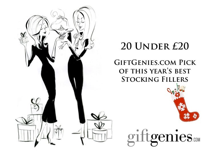 20 Under £20GiftGenies.com Pick of this year's best Stocking Fillers