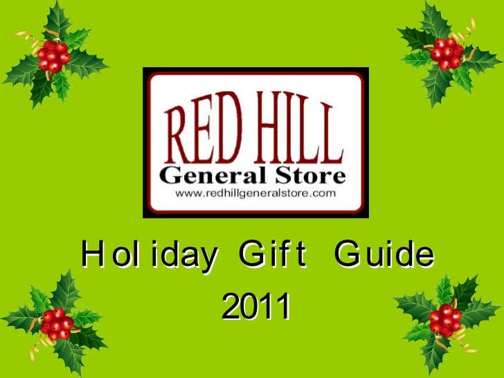Red Hill 2011 Holiday Gift Guide