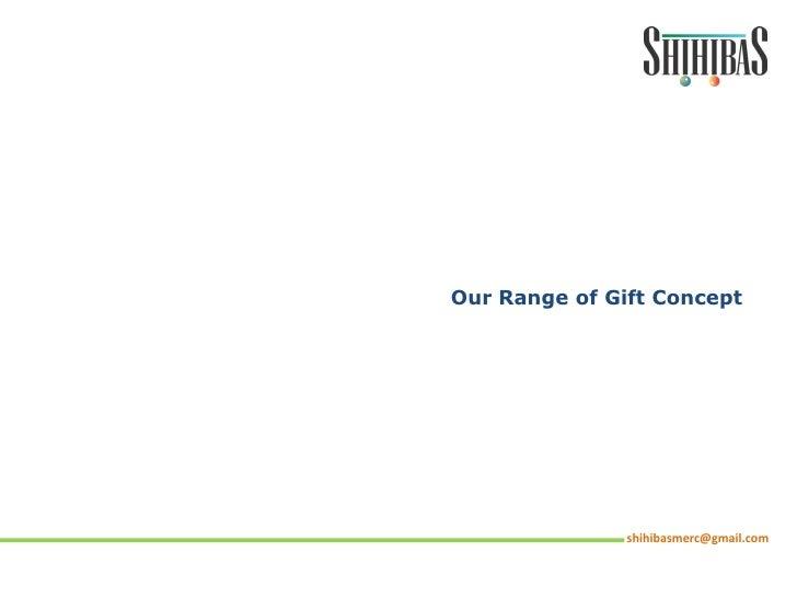 Gift items presentation