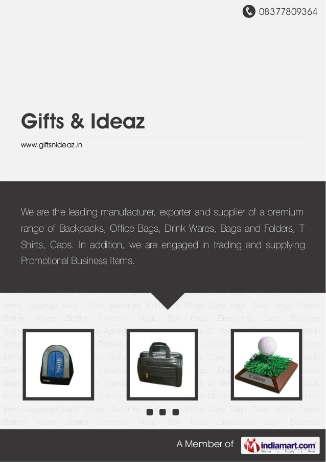 08377809364A Member ofGifts & Ideazwww.giftsnideaz.inPromotional Backpacks Office Bags Promotional Business Items Luggage ...