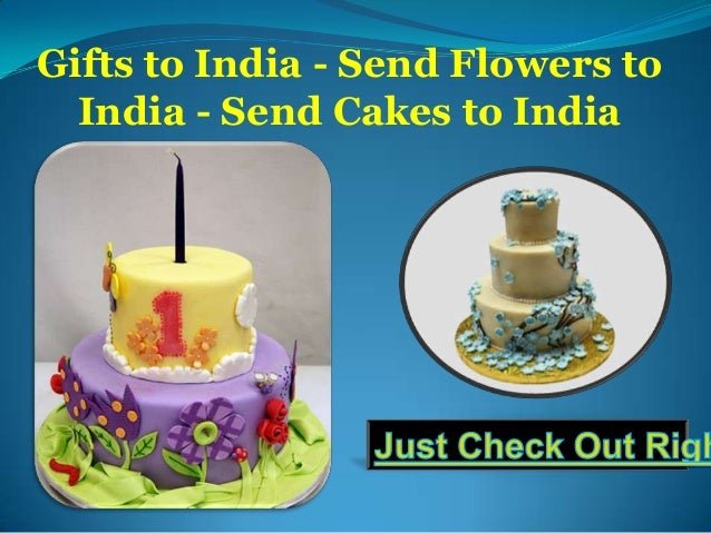 Gifts to India, Send Flowers to India, Send Cakes to India