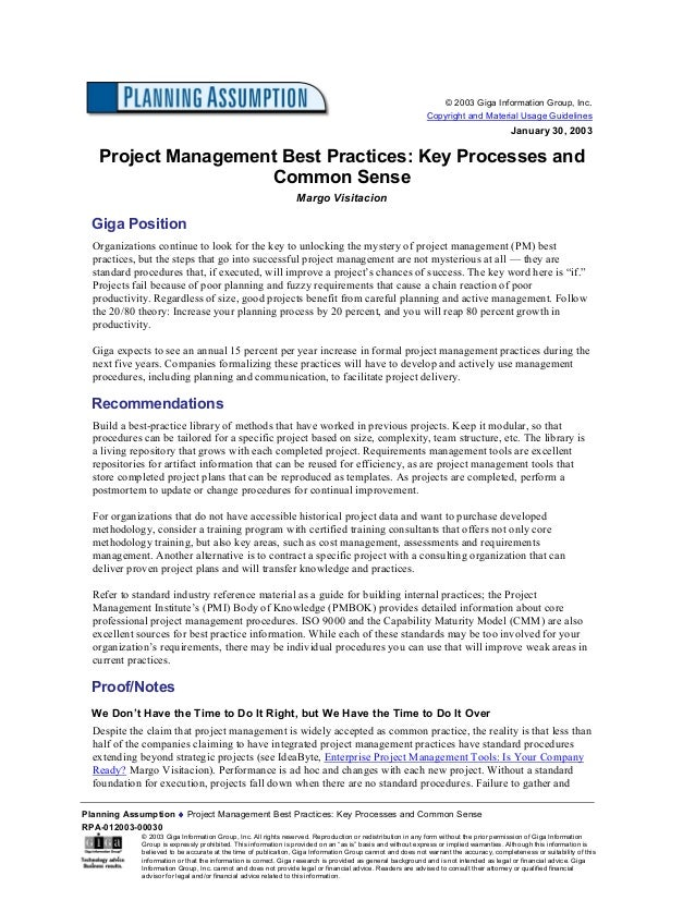 Planning Assumption ♦♦♦♦ Project Management Best Practices: Key Processes and Common SenseRPA-012003-00030© 2003 Giga Info...