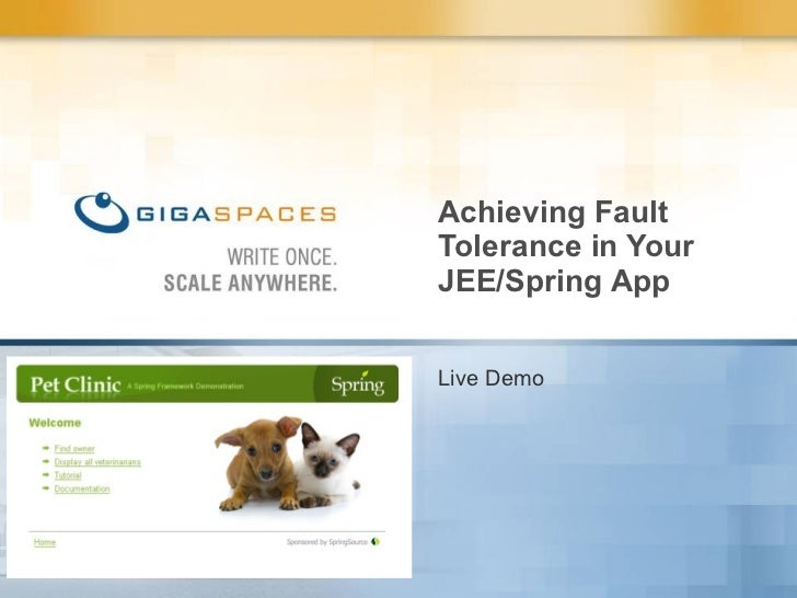 Live Demo Achieving Fault Tolerance in Your JEE/Spring App