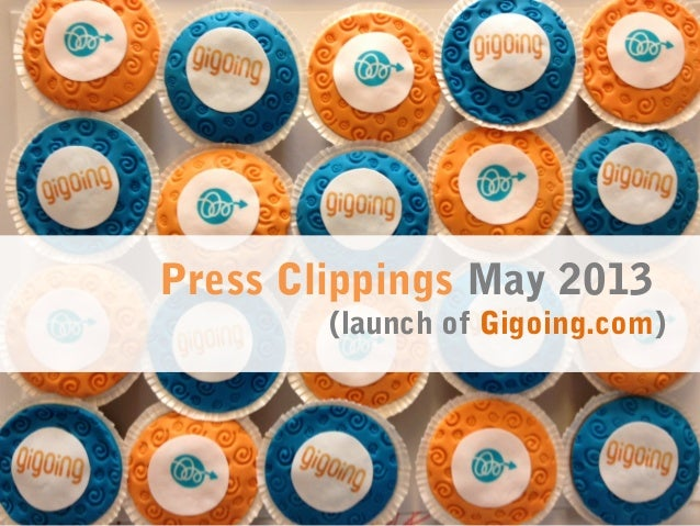 Press Clippings May 2013 (launch of Gigoing.com)