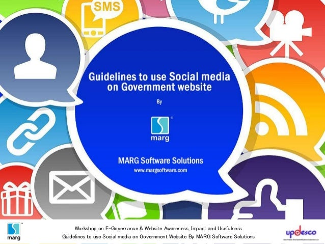 Workshop on E-Governance & Website Awareness, Impact and Usefulness Guidelines to use Social media on Government Website B...
