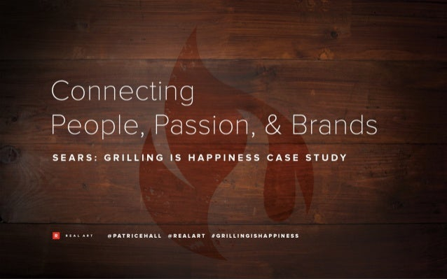 People Passion and Brands: Grilling is Happiness Case Study