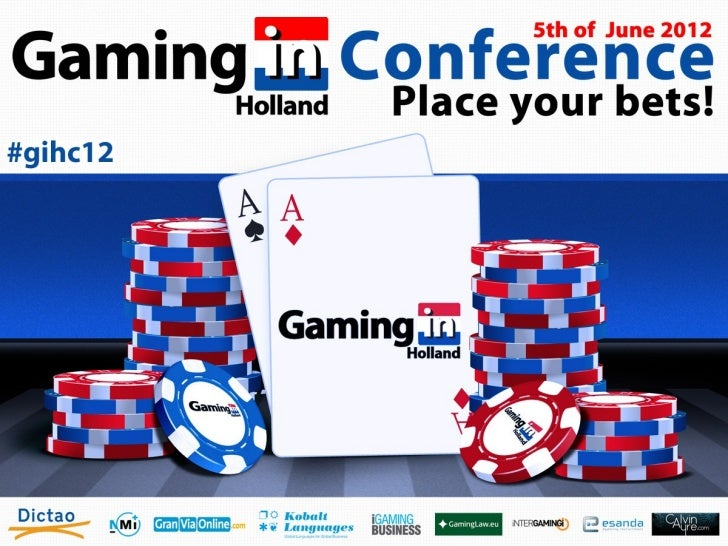 Welcome to the first conference  about eGaming in Holland