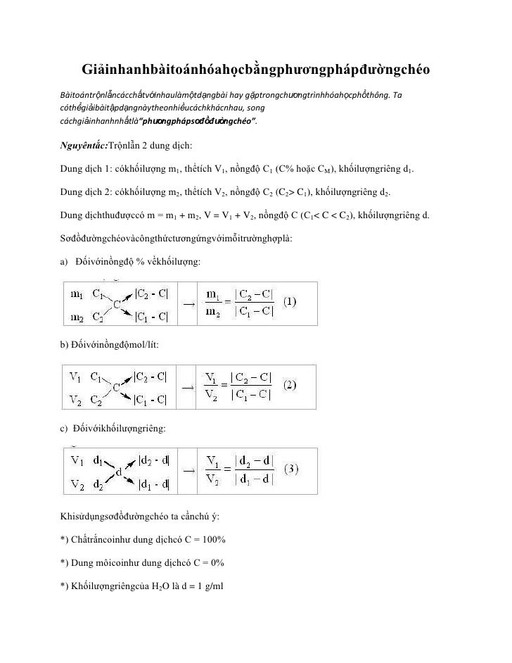 Giải nhanh bài toán hóa học bằng phương pháp đường chéo<br />Bài toán trộn lẫn các chất với nhau là một dạng bài hay gặp t...