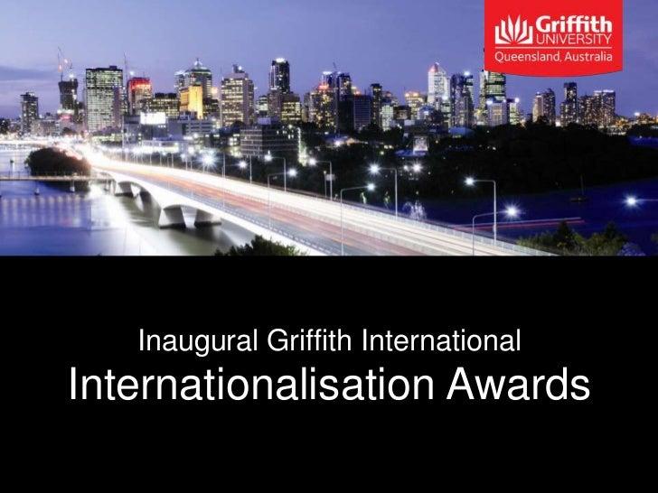 Inaugural Griffith InternationalInternationalisation Awards