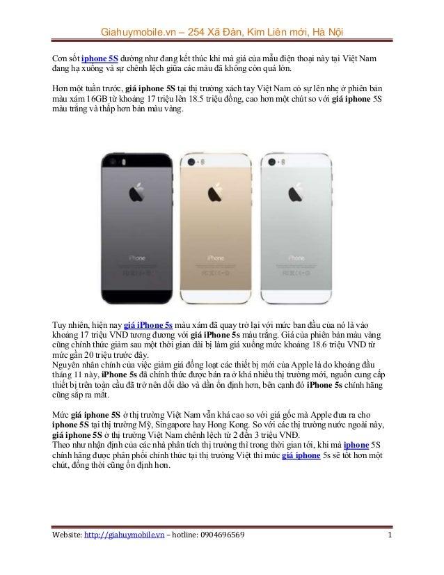 Giahuymobile.vn – 254 Xã Đàn, Kim Liên mới, Hà Nội Cơn sốt iphone 5S dường như đang kết thúc khi mà giá của mẫu điện thoại...