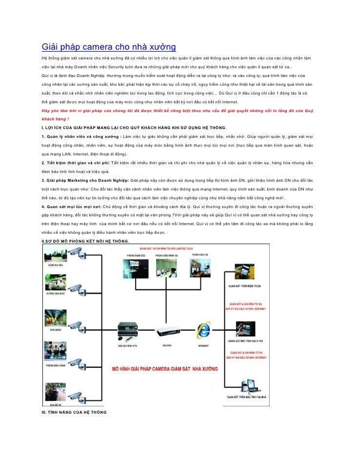 Giải pháp camera cho nhà xưởngHệ thống giám sát camera cho nhà xưởng đã có nhiều lợi ích cho việc quản lí giám sát thông q...