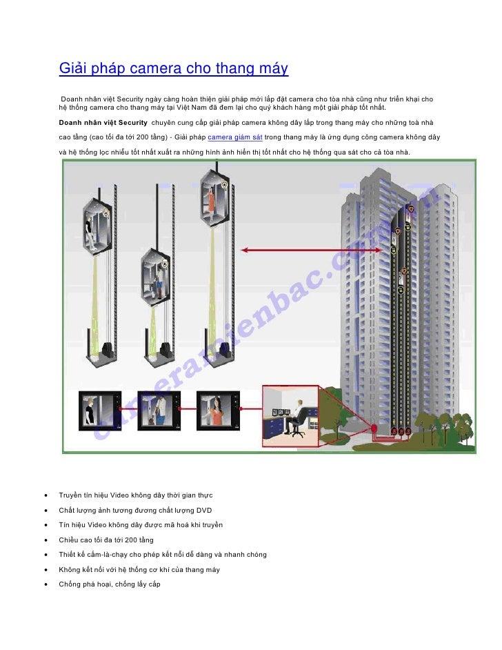 Giải pháp camera cho thang máy     Doanh nhân việt Security ngày càng hoàn thiện giải pháp mới lắp đặt camera cho tòa nhà ...