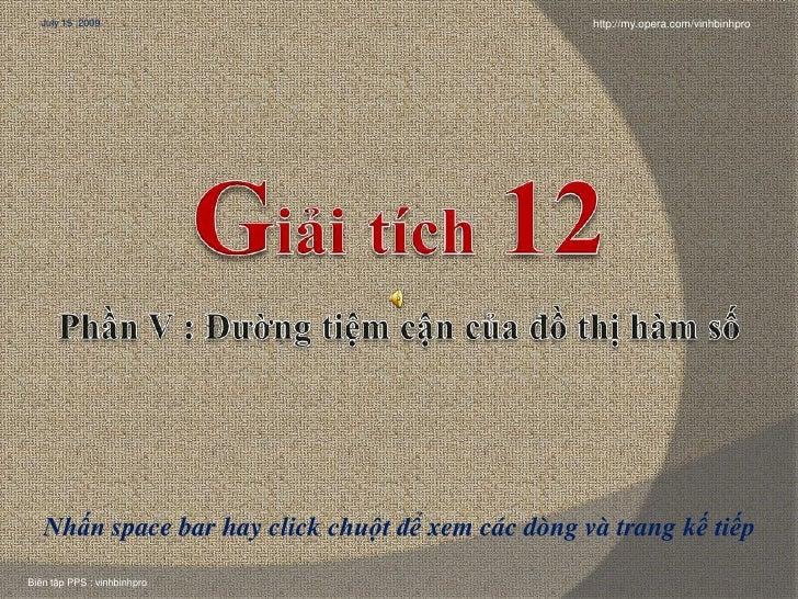 GIAI TICH12- Phan V- Duong Tiem Can Cua Do Thi(V2)