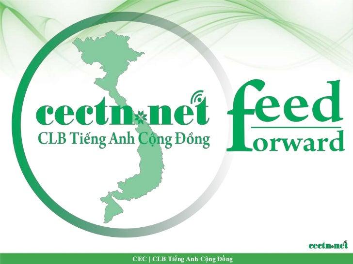 Giới thiệu Feedforward CEC
