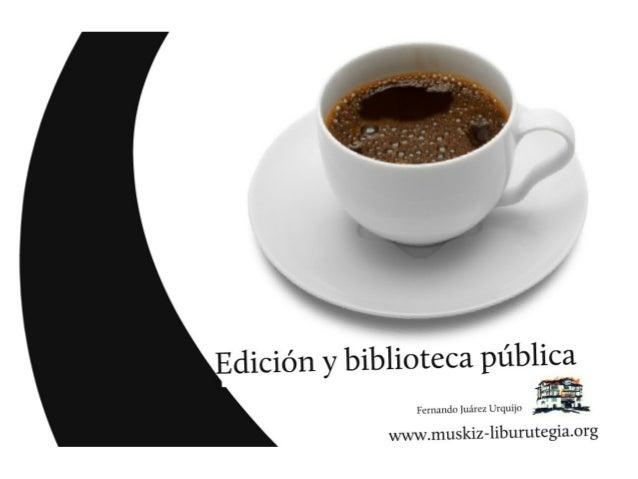 Biblioteca pública y edición digital