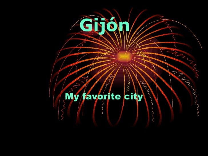 Gijón My favorite city