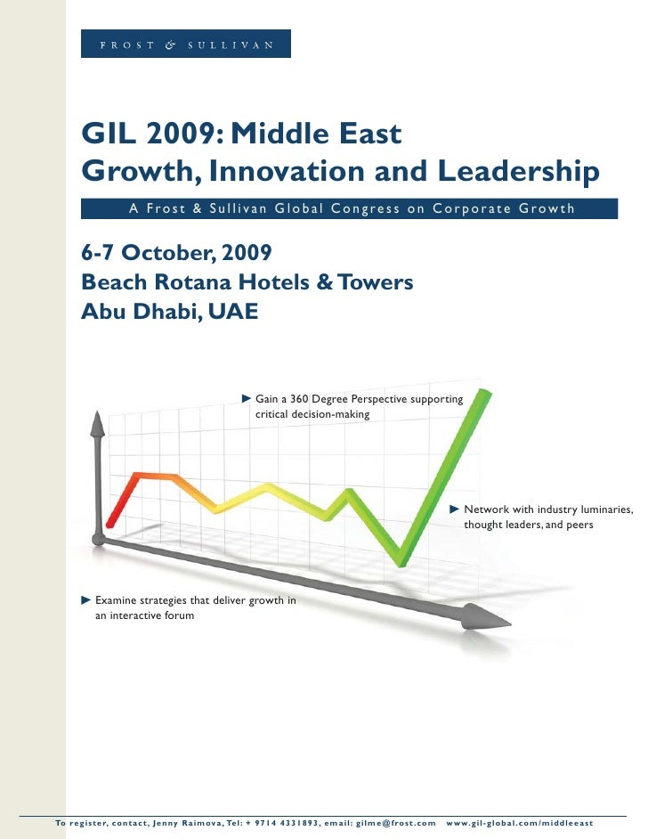 GIL 2009: Middle East         Growth, Innovation and Leadership                        A Frost & Sullivan Global Congress ...