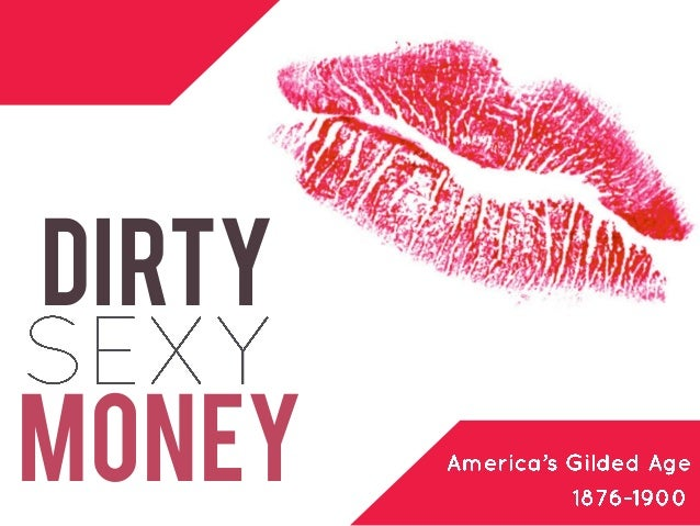 Dirty Sexy Money [AKA The Gilded Age]