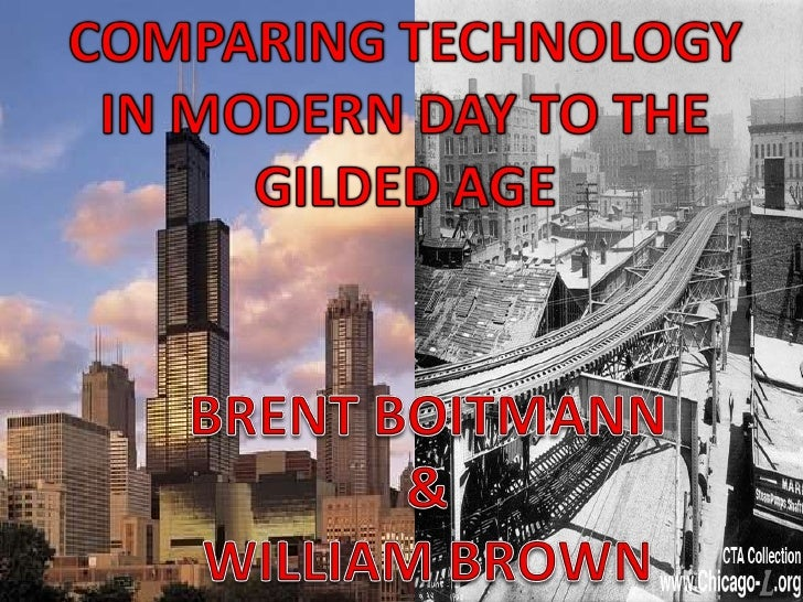 Gilded Age William Brown & Brent Boitmann