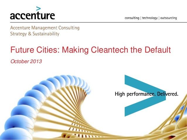 Future Cities: Making Cleantech the Default October 2013