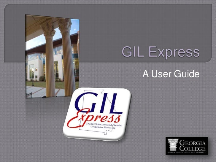 GIL Express<br />A User Guide<br />