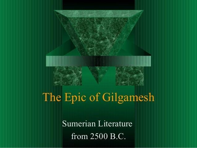 The Epic of Gilgamesh   Sumerian Literature     from 2500 B.C.