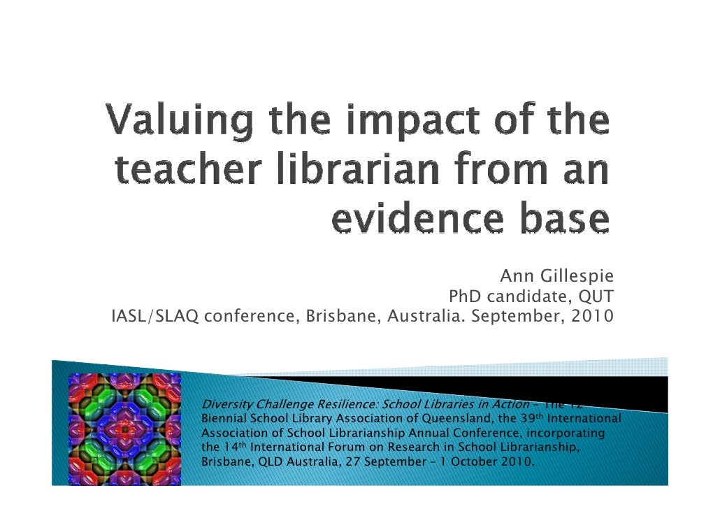 Demonstrating the impact of the teacher-librarian using evidence based practice