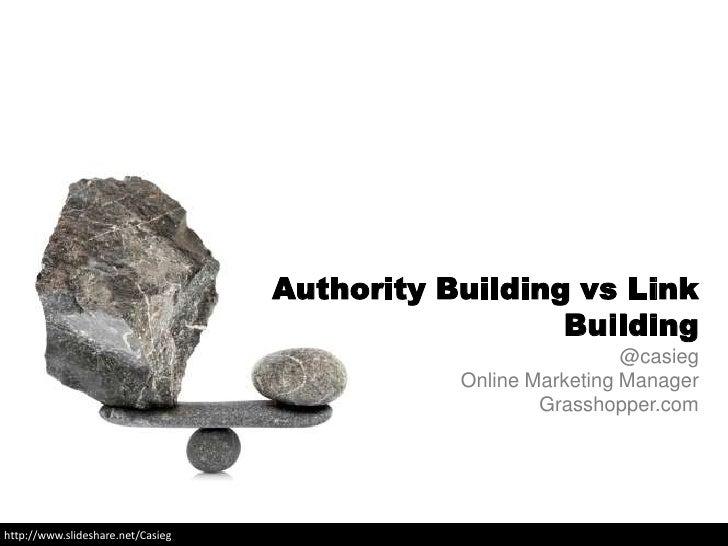 Authority Building vs Link Building - SMX Advanced 2012