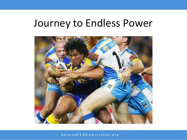 b e y o n d Z E R O e m i s s i o n s . o r g Journey to Endless Power