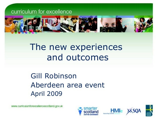 The new experiences and outcomes Gill Robinson Aberdeen area event April 2009