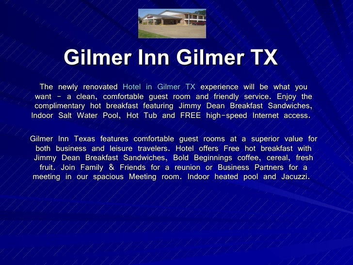 Gilmer Inn Gilmer TX The newly renovated  Hotel in Gilmer TX  experience will be what you want - a clean, comfortable gues...
