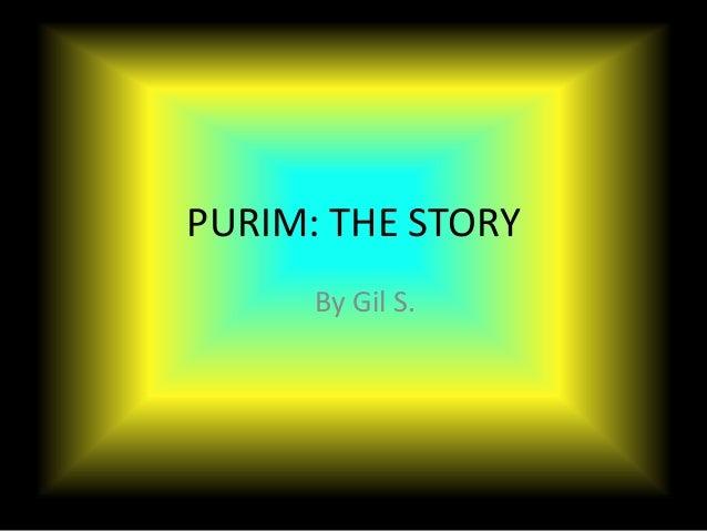 Gil purim story