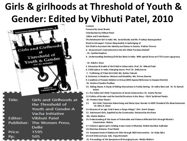 Girls & girlhoods at Threshold of Youth & Gender: Edited by Vibhuti Patel, 2010                  Content                  ...